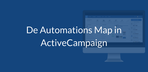 De Automations Map in ActiveCampaign
